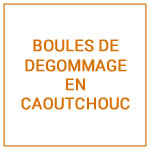 BOULES DE DEGOMMAGE EN CAOUTCHOUC
