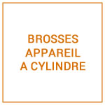 BROSSES P APPAREIL A CYLINDRE