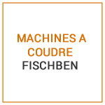 MACHINES A COUDRE FISCHBEN