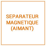 SEPARATEUR MAGNETIQUE (AIMANT)