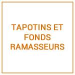 TAPOTINS ET FONDS RAMASSEURS