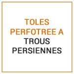 TOLES PERFOTREE A TROUS PERSIENNES